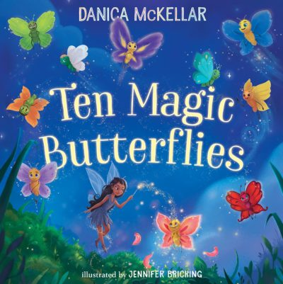 This is an image of girls book named ten magic butterflies