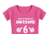 This is an image of an awesome pink t-shirt for 6 year old girls.