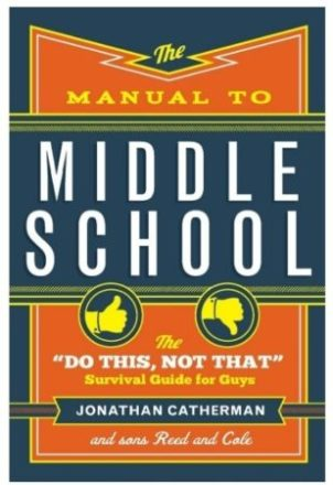 This is an image of kid's manual to middle school book